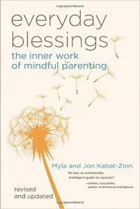 The Inner Work of Mindful Parenting